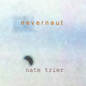 nate-trier-nevernaut-album-cover